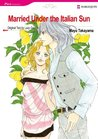 Married Under the Italian Sun (Romance Manga)