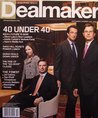 "Dealmaker, September / October 2007, 40 Under 40, ""Age Considers; Youth Ventures"" (cover featuring Raquel Palmer: KPS Capital Partners, George Ackert; Merrill Lynch, Olivier Sarkozy; UBS, Eliot Merrill; The Carlyle Group)"