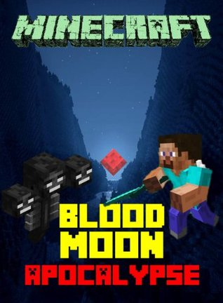 Minecraft: Legend of the Blood Moon Apocalypse