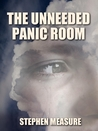 The Unneeded Panic Room