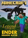 Minecraft: Legend of the Ender Dragon Slayer (minecraft comic books)