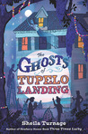 The Ghosts of Tupelo Landing (Tupelo Landing, #2)