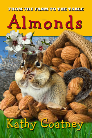 Almonds (From the Farm to the Table #5)
