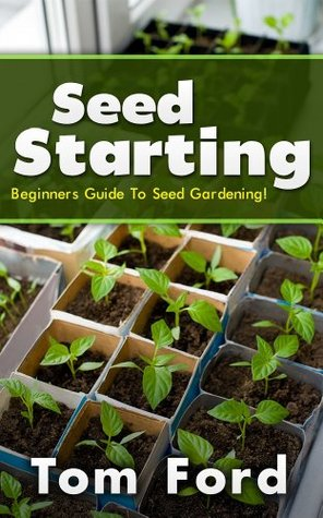 Seed Starting: Beginners Guide To Seed Gardening!
