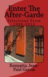 Enter the After-Garde Selections from 1998-2010