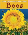 Bees (From the Farm to the Table #2)