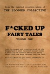 F*cked Up Fairy Tales