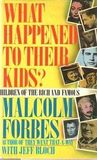 What Happened to Their Kids?: Children of the Rich and Famous
