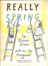 Really Spring by Gene Zion
