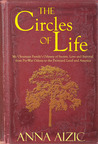 The Circles of Life: My Ukrainian Family's Odyssey of Secrets, Love and Survival from Pre-War Odessa to the Promised Land and America