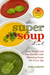 The Super Soup Diet: Lose W...