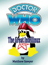 The Great Intellinux: Doctor Who fan fiction