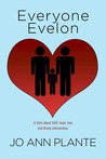 Everyone Evelon: A story about faith, hope, love and Divine intervention.