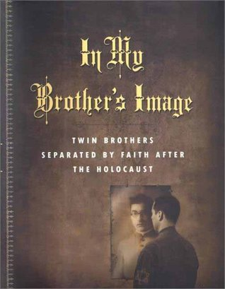 In My Brother's Image by Eugene L. Pogany