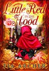 Little Red In The Hood (BWWM Romance) (Modern Interracial Fairytales)