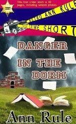 Danger In The Dorm