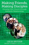 Making Friends, Making Disciples: Growing Your Church Through Authentic Relationships (Living Church): 1