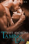 Taming the Lion by Vivi Andrews