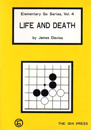 Life and Death (Elementary Go Series, #4)