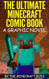 The Ultimate Minecraft Comic Book Volume 1 - The Curse of Herobrine