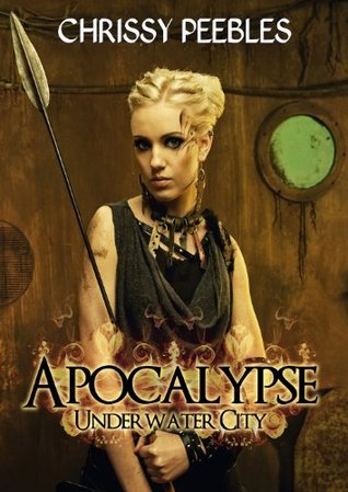 Image result for Apocalypse: Underwater City (The Hope Saga #1) by Chrissy Peebles