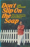 Don't Slip on the Soap