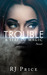 Trouble (Seat of Magic #1)
