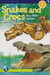 Snakes and Crocs and Other Reptiles (Nature Series)