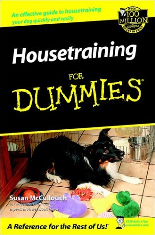 Housetraining For Dummies (For Dummies by Susan McCullough
