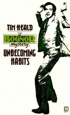 Unbecoming Habits by Tim Heald