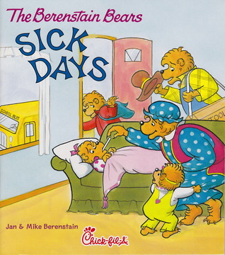 The Berenstain Bears Sick Days (The Berenstain Bears)