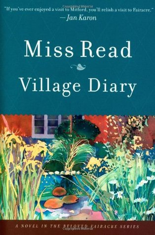 Village Diary by Miss Read