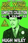 Mr. Wong - Complete Collection vol. 1 1934-35 [Illustrated]: The Famous Exploits of Detective James Lee