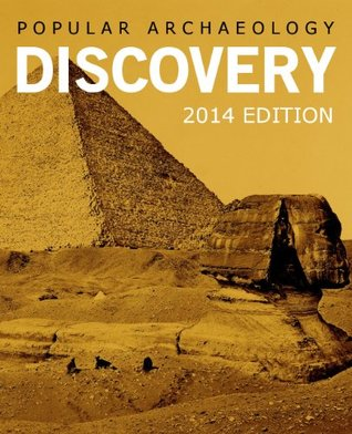 Popular Archaeology Discovery Edition 2014