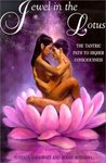 Jewel in the Lotus: The Tantric Path of Higher Consciousness; A Complete and Systematic Course in Tantric Kriya Yoga