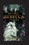 The Tale of Rebecca the Chased (Tales of Fairies)