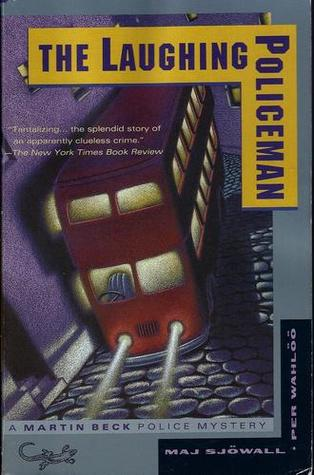 The Laughing Policeman (Martin Beck, #4)
