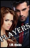Addicted to you (Players, #2)