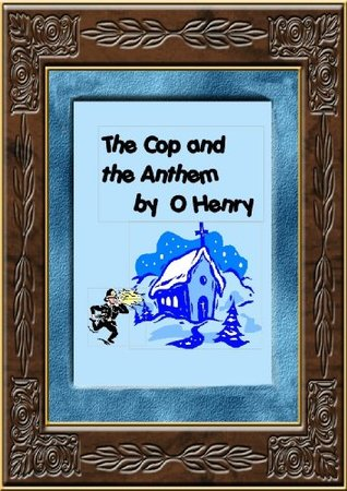 the cop and the anthem The cop and the anthem is a humorous short story by the american author william sydney porter, who wrote under the pseudonym of o henry it first appeared in print in the new york world newspaper in december 1904 and was republished in the 1906 anthology the four million.