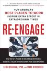 Re-Engage: How America's Best Places to Work Inspire Extra Effort Through Extraordinary Times