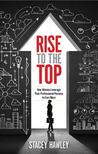 Rise to the Top by Stacey Hawley