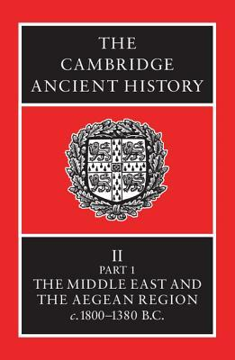 The Cambridge Ancient History, Volume 2, Part 1 by I.E.S. Edwards