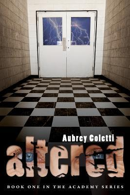 Altered (The Academy #1)