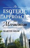 An Esoteric Approach to Mormonism