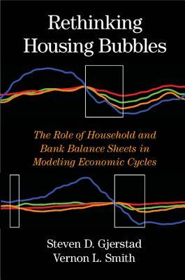 Rethinking Housing Bubbles: The Role of Household and Bank Balance Sheets in Modeling Economic Cycles