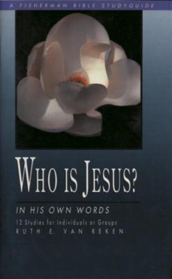 Who Is Jesus?: In His Own Words