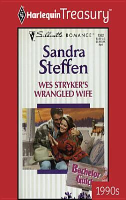 Wes Stryker's Wrangled Wife