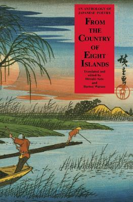 From the Country of Eight Islands by Hiroaki Sato