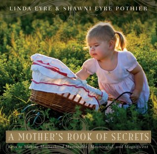 A Mother's Book of Secrets by Linda Eyre