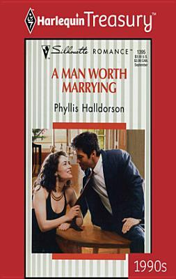 A Man Worth Marrying
